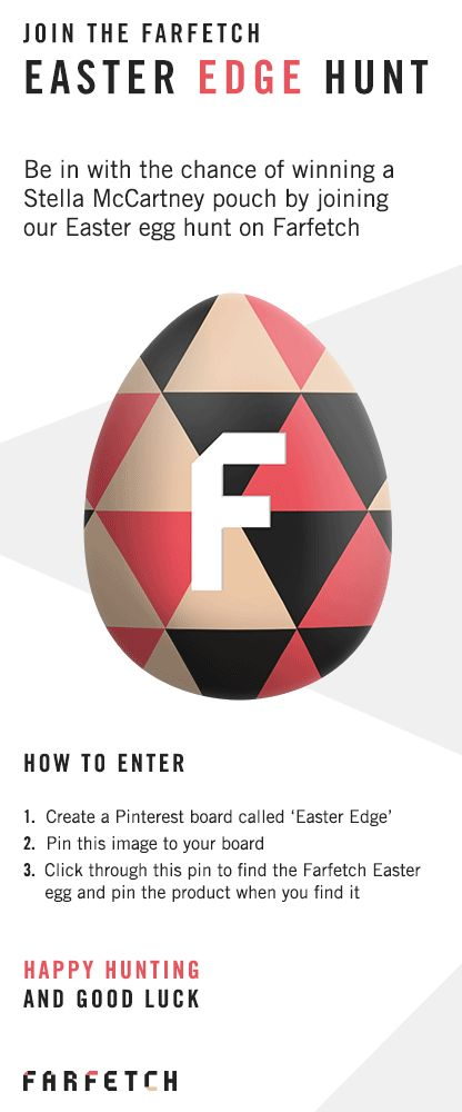 Join the Farfetch Easter Edge Hunt: Be in with the chance of winning a Stella McCartney pouch by joining our Easter egg hunt on Farfetch