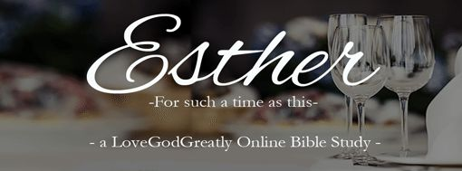 Esther Bible Study Online
