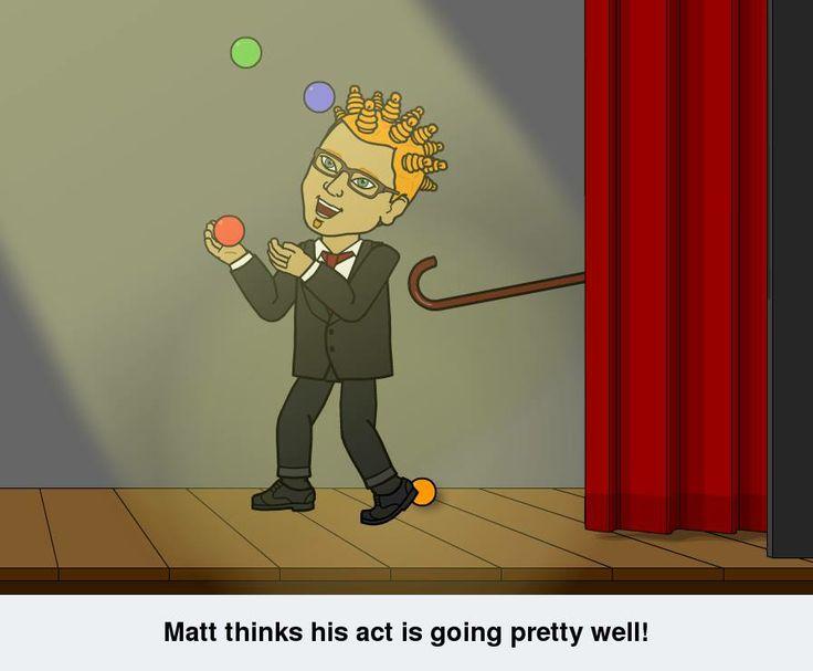 Matt is doing great!