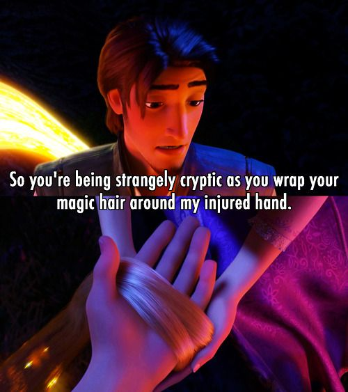 """So you're being strangely cryptic.."" ~ Tangled (2010) ~ Movie Quotes #amusementphile"