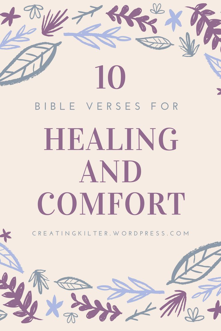 10 Bible Verses for Healing and Comfort