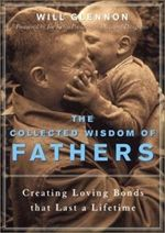 The Collected Wisdom of Fathers features in our #fathersday blog celebrating Dads!