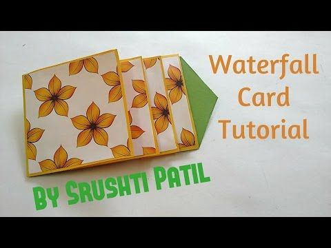 How to make - Waterfall Card Tutorial | by Srushti Patil - YouTube