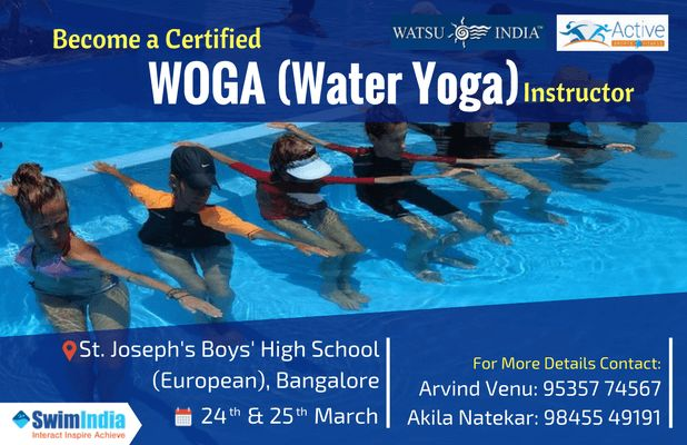 If you are a Fitness Enthusiast here is the Best Opportunity to become Water Yoga Instructor!  For the first time in Bangalore Watsu India and Active Sports & Fitness are bringing the WOGA I & II Certification programme for all.  For More Details Contact: Arvind Venu: 95357 74567 Akila Natekar: 98455 49191