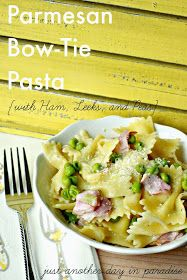 Just Another Day in Paradise: Parmesan Bow-Tie Pasta with Ham, Leeks and Peas--My Weekly Menu Plan with All You Magazine