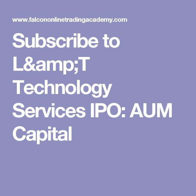 Subscribe to L&T Technology Services IPO: AUM Capital