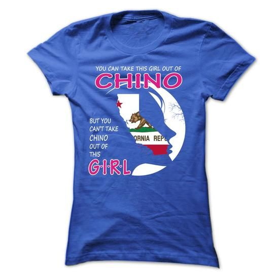 You Can't Take CHINO Out Of This Girl California T Shirts, Hoodies, Sweatshirts. CHECK PRICE ==► https://www.sunfrog.com/States/You-Cant-Take-CHINO-Out-Of-This-Girl--California-sgtihpmvsx-Ladies.html?41382