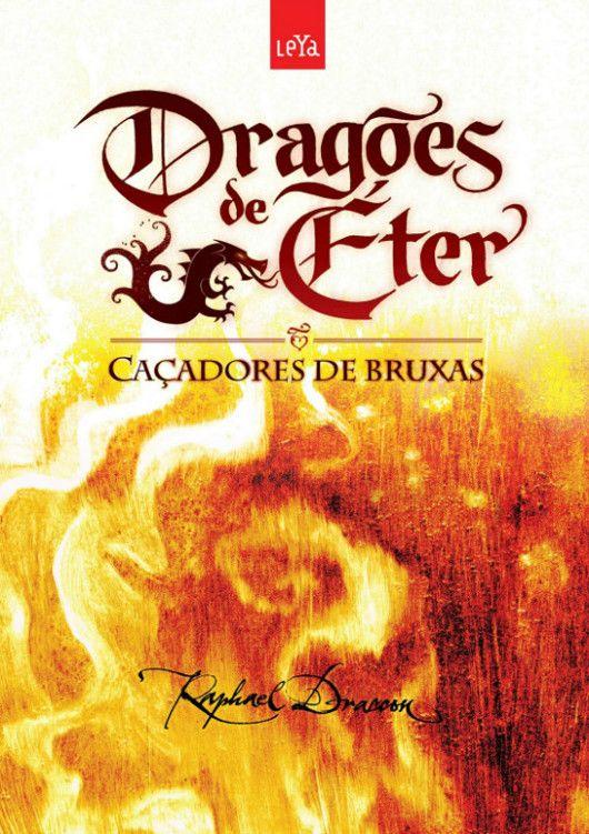 Baixar Livro Caçadores de Bruxas - Dragões de Éter Vol 1 - Raphael Draccon em PDF, ePub e Mobi