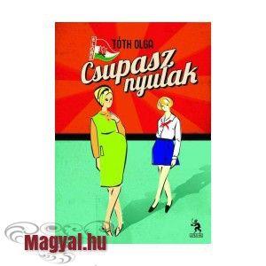 Tóth Olga: Csupasz nyulak - Magyal.hu