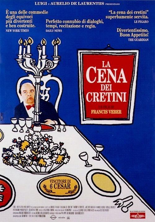 La cena dei cretini (1998).  http://www.cineblog01.tv/la-cena-dei-cretini-1998/