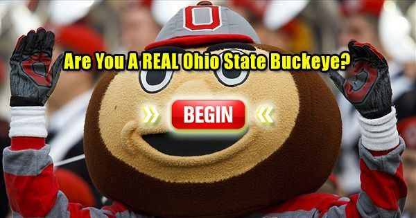 Are you truly a member of Buckeye Nation? Prove it by answering these Buckeye questions!