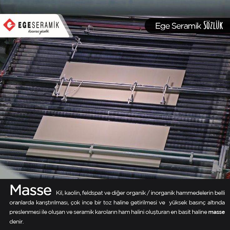 Ege Seramik Sözlük'te kelimemiz masse! Masse: Kil, kaolin, feldspat ve diğer organik/inorganik hammaddelerin belli oranlarda karıştırılması, çok ince bir toz haline getirilmesi ve yüksek basınç altında preslenmesi ile oluşan ve seramik karoların ham halini oluşturan en basit haline masse denir.