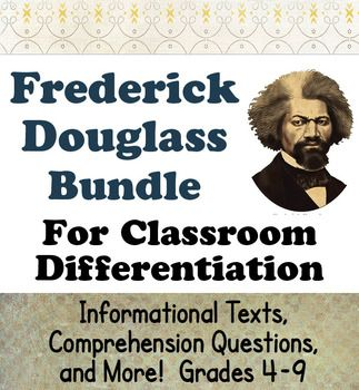 This resource includes two biographical resources about Frederick Douglass: the texts includes basically the same information but are written at different reading levels. The resources may be seen individually by clicking on the following links:Frederick Douglass Texts and Activities Grades 4-65 Days with Frederick DouglassBelow are details for each unit:Grades 4-6:--- Frederick Douglass, His Life and Times includes two reading passages, two pages of comprehension and opinion questions and…