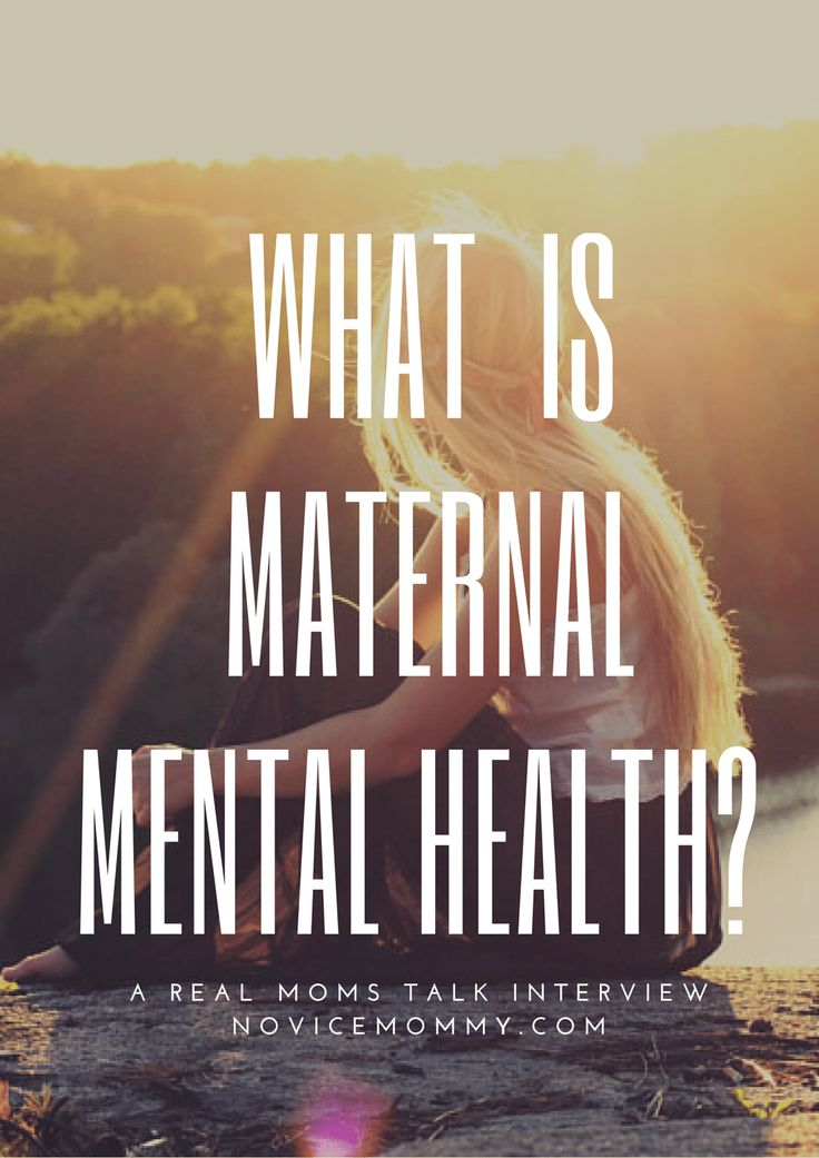 What is Maternal Mental Health? Real Moms Talk. PPD. Perinatal Health. Perinatal Anxiety. Baby Blues.