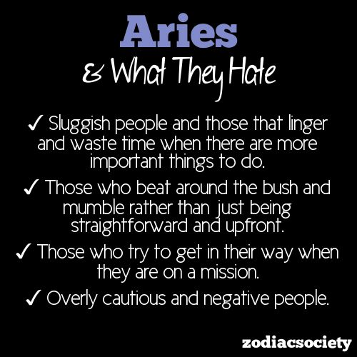 What Aries Hates