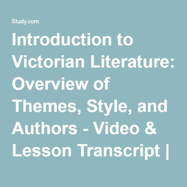 an overview of the victorian literature Characteristics of victorian literature overview the literature of the victorian age (1837 - 1901, named for the reign of queen victoria) entered in a new period.