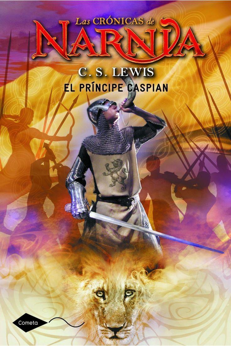 C.S. Lewis. El príncipe Caspian