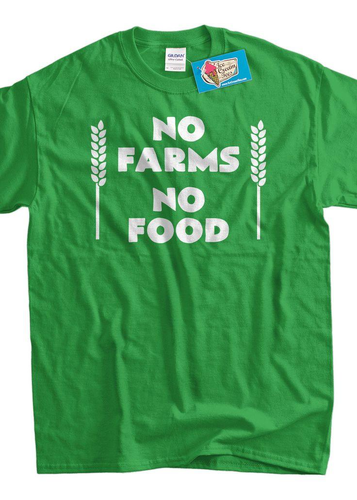 Activist Farming Tshirt Farmer Local No Farms No by IceCreamTees, $14.99