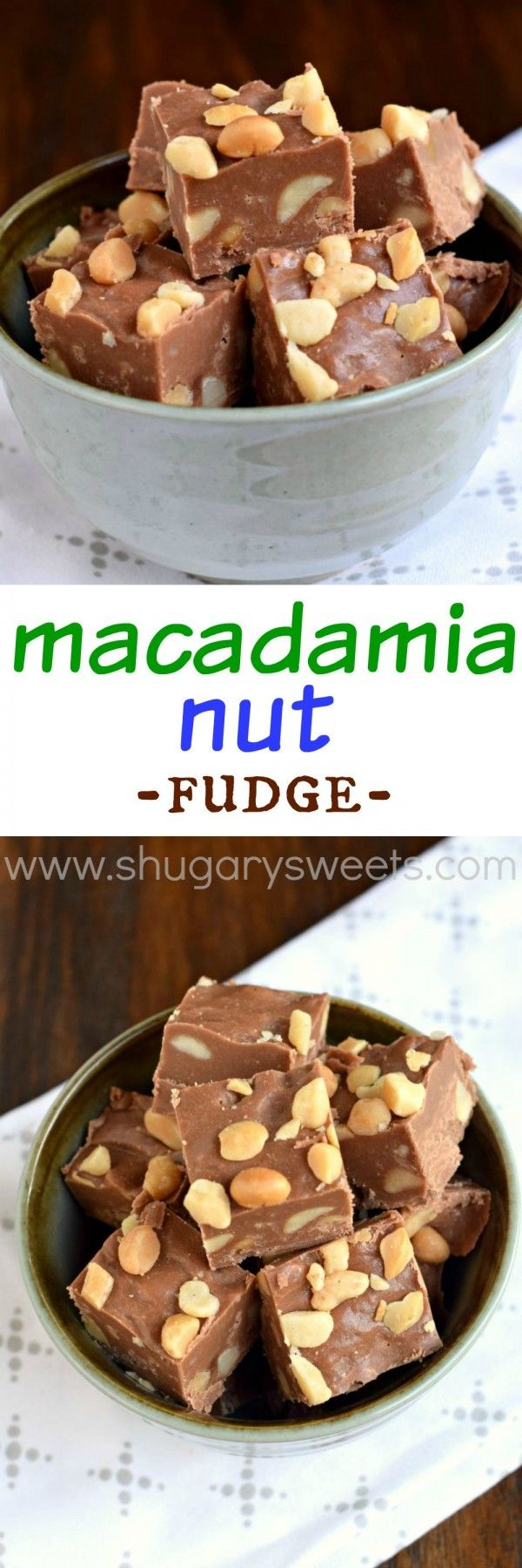 Macadamia Nut Fudge: creamy milk chocolate fudge chock full of macadamia nuts!!