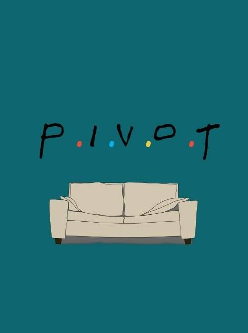 "Classic! ""This is said whenever furniture is moved in my house, whether we need to pivot or not . . ."""
