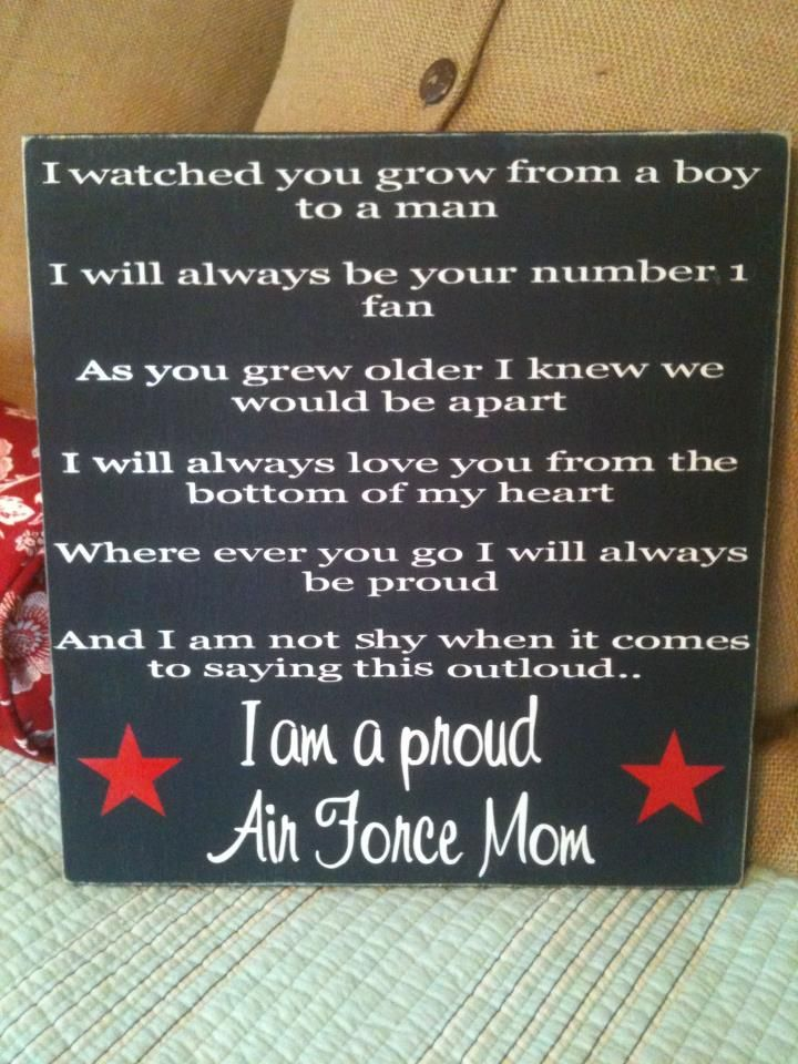 1st Line I would Change to I watched you grow from a Girl to a Woman! Air Force Mom and proud of it !!