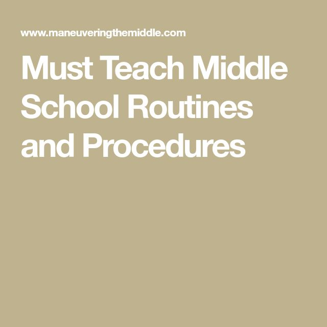 Must Teach Middle School Routines and Procedures