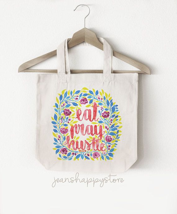 Eat Pray Hustle  TOTE BAG Cotton Canvas  Watercolor