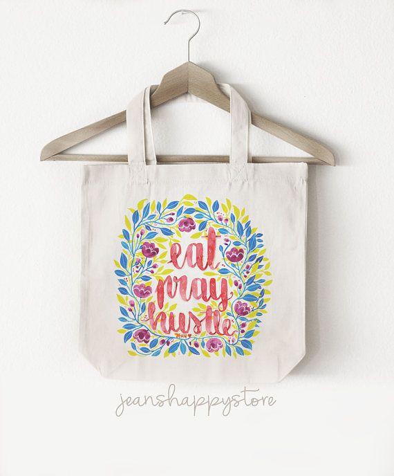 Eat Pray Hustle  TOTE BAG Cotton Canvas  Watercolor
