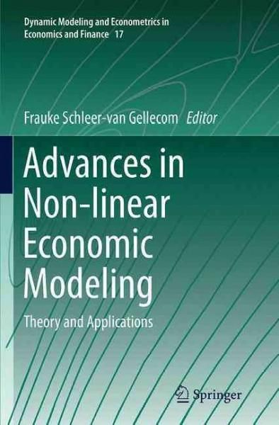 Advances in Non-linear Economic Modeling: Theory and Applications