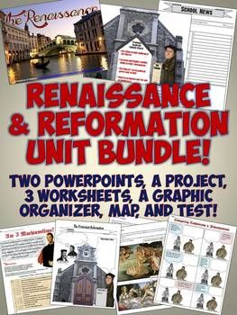 Amazing, comprehensive unit bundle includes lesson plans, PowerPoints, readings, worksheets, a test and more to teach your World History units on the Renaissance and Reformation!