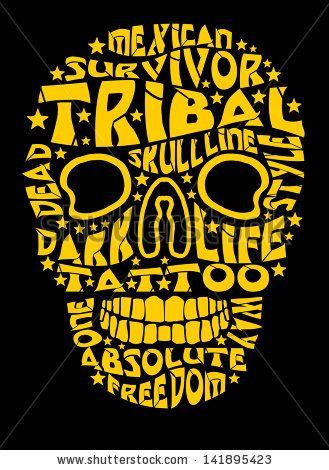 Tribal Tattoo Slogan Skull Vector Art - 141895423 : Shutterstock