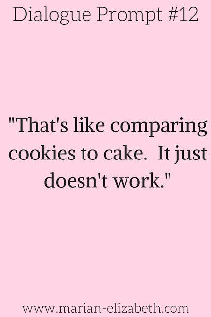 Cookie or cake... the eternal debate. See more writing prompts like this at www.marian-elizabeth.com
