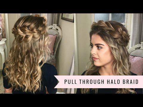 The Pull Through Halo Braid By SweetHearts Hair Design - YouTube