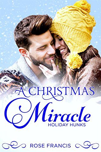 A Christmas Miracle (Holiday Hunks #2). Amazon link: amazon.com/dp/B00H8SP8VS #bwwm #contemporary #holiday #romance #wmbw #interracial #books #ebook #reads