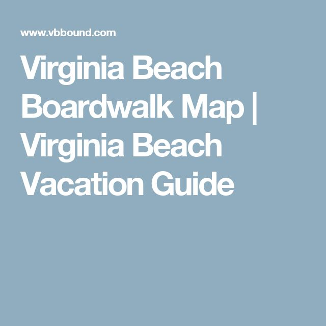 Virginia Beach Boardwalk Map | Virginia Beach Vacation Guide