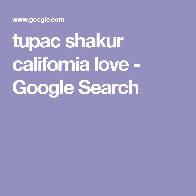 tupac shakur california love - Google Search