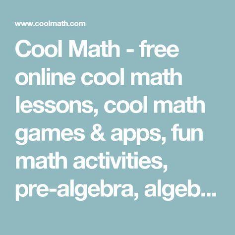 Cool Math  free online cool math lessons cool math games