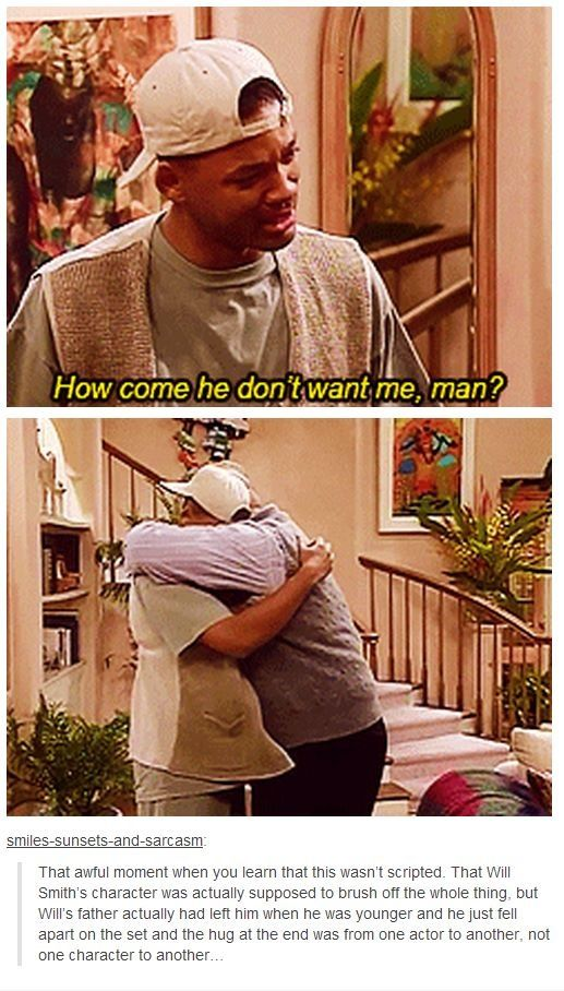 I love Will Smith and this actually tore me up. I never knew that was raw emotion!