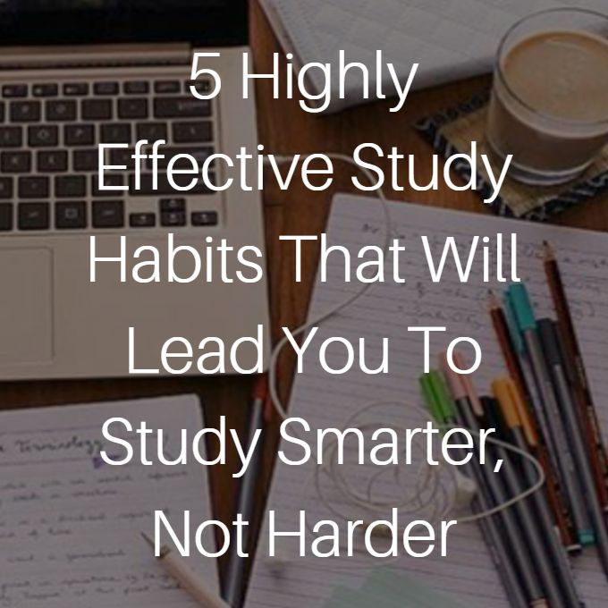effective study habits Plan develop good study habits, use effective techniques to memorize content, take steps to reduce test anxiety, and take advantage of smart strategies when taking the test read through the tips below for ideas that you can.