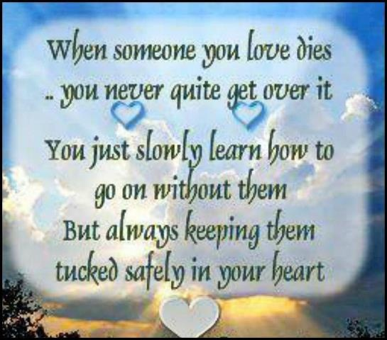 This is so true...we learn to seal them in our heart and memory keeps them close in spirit with us!