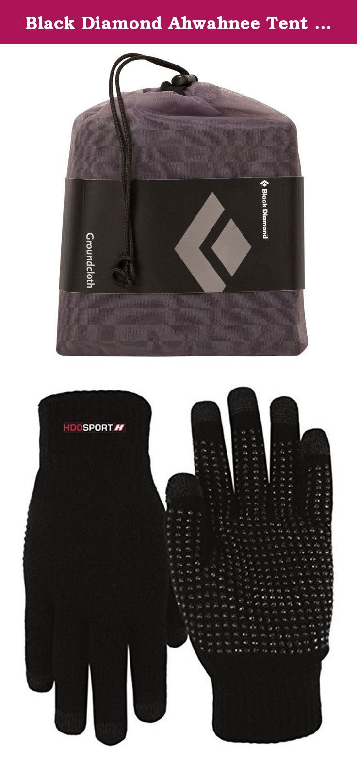 Black Diamond Ahwahnee Tent Ground Cloth and HDO Lite E-tip Gloves with Grippers. Black Diamond Ahwahnee Tent Ground Cloth.