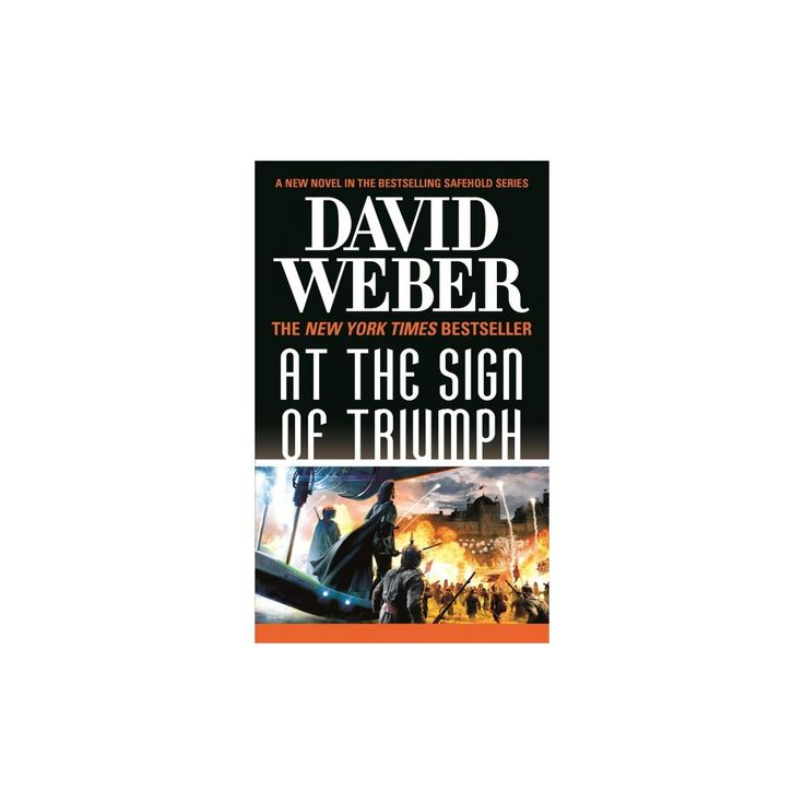 At the Sign of Triumph (Paperback) (David Weber)