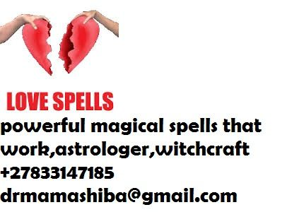 Marriage Love Spells dr mama shiba  +27833147185 A Marriage Love Spell can be cast if you would love to get married but your lover has other ideas, perhaps they have a fear of commitment or a failed marriage behind them? My Marriage Love Spell will get your lover to review how they see marriage. Once cast your Marriage Love Spell will make them see marriage in a very favorable light and their biggest wish will then be to marry you. If you have been engaged 'forever' and your lover is keen…
