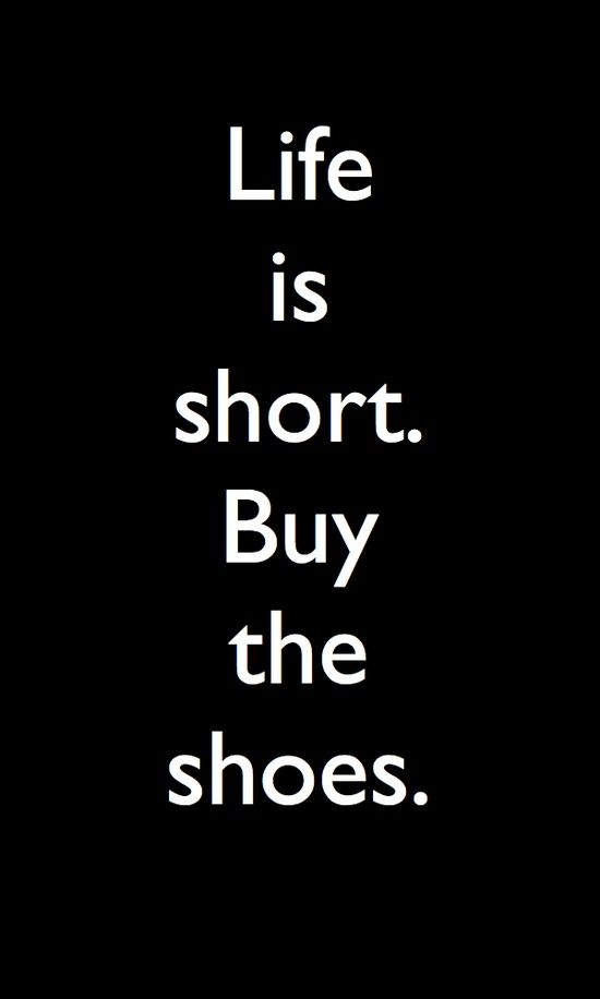 Life is short buy the Shoes ❥