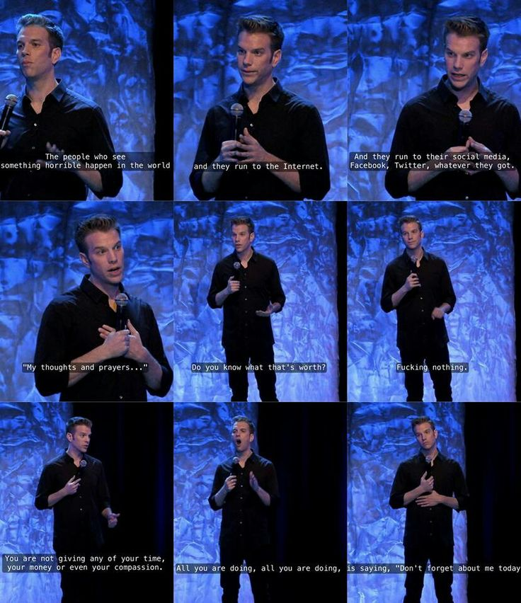 Anthony Jeselnik is right. Thoughts and prayers don't work, sadly.
