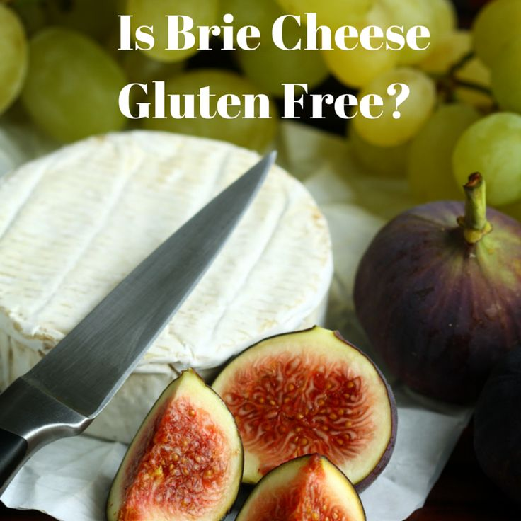 Is Brie Cheese Gluten Free? — Is This Food Gluten Free?