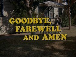 """Title card for """"Goodbye, Farewell and Amen,"""" the series finale to M*A*S*H at the end of Season 11."""