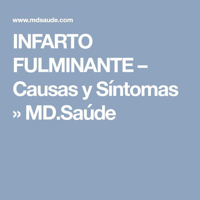 INFARTO FULMINANTE – Causas y Síntomas » MD.Saúde
