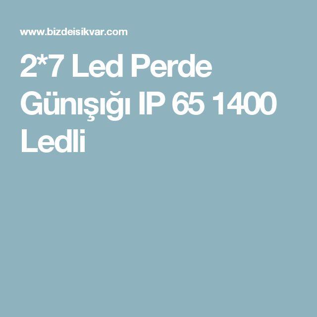 2*7 Led Perde Günışığı IP 65 1400 Ledli