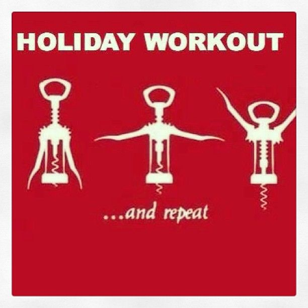 I'm looking forwards to the holiday workout